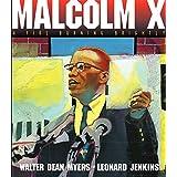 Malcolm X: A Fire Burning Brightly