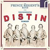 The Celebrated Distin Family: Music for Saxhorn Ensemble