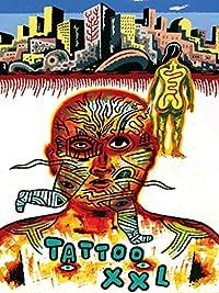 Amazon.com: Tattoo XXL: Pierre-Francois Renouf, Catherine Palvadeau