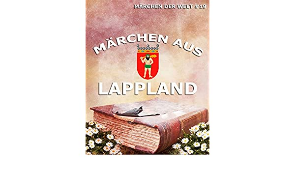 Amazoncom Märchen Aus Lappland German Edition Ebook