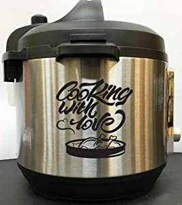 Cooking With Love - Black Vinyl Decal Sticker for Instant Pot Instapot Pressure Cooker