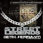 Street Legends Vol. 1   Seth Ferranti