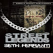 Street Legends Vol. 1 Audiobook by Seth Ferranti Narrated by Glenn Langohr