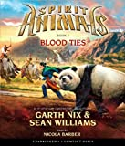 Spirit Animals Book 3: Blood Ties - Audio