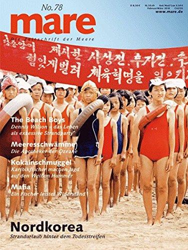 mare - Die Zeitschrift der Meere / No. 78 / Nordkorea