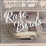Rare Birds | Kathleen Novak