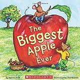 The Biggest Apple Ever, Steven Kroll, 0545248361