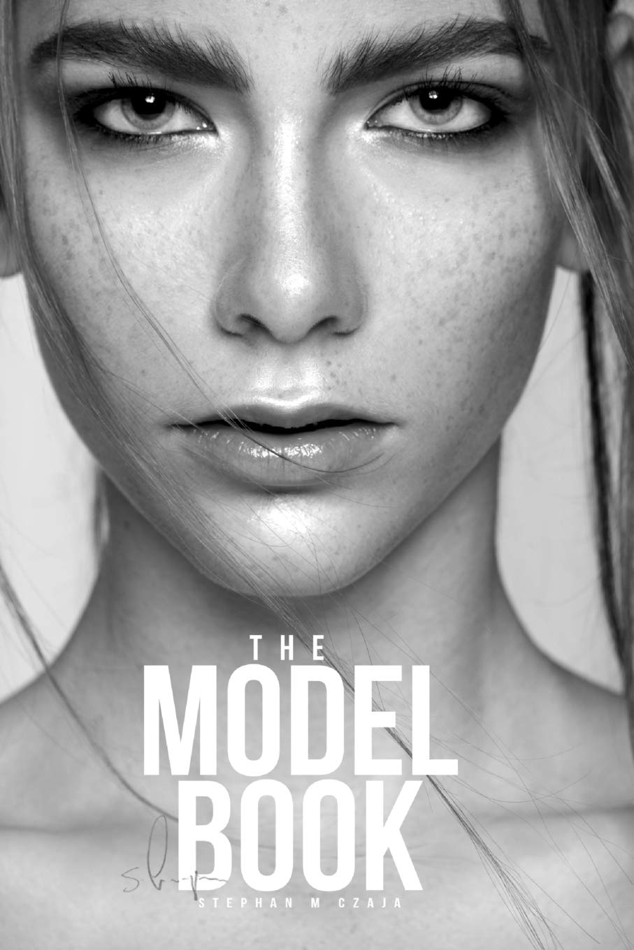 The Model Book: Become a model and find the perfect modeling