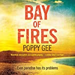 Bay of Fires | Poppy Gee