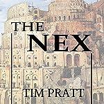 The Nex | Tim Pratt