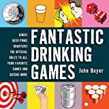Fantastic Drinking Games, John Boyer and Gary Cohen, 1616084626