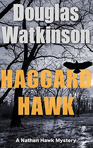 Haggard hawk a nathan hawk mystery the nathan hawk mystery series haggard hawk a nathan hawk mystery the nathan hawk mystery series book 1 fandeluxe Image collections