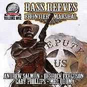 Bass Reeves Frontier Marshal, Volume 1 | Mel Odom, Derrick Ferguson, Gary Phillips, Andrew Salmon