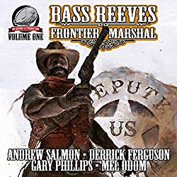 Bass Reeves Frontier Marshal, Volume 1