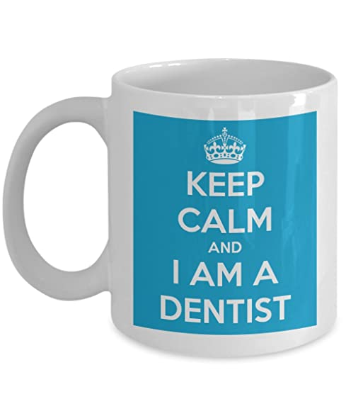 Keep Calm Iu0027m A Dentist Coffee Mug With Funny Quote For Women Men Friend