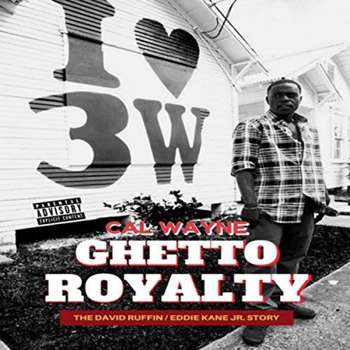 Ghetto Royalty: The David Ruff...