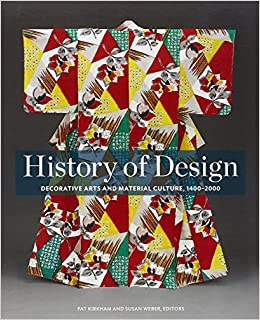 History Of Design Decorative Arts And Material Culture