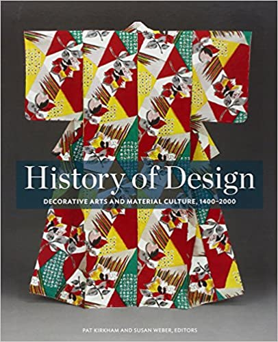History-of-design-:-decorative-arts-and-material-culture,-1400-2000