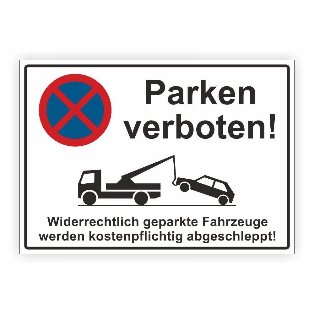 Parkverbot Schild Parken Verboten HINWEISSCHILD HALTEVERBOT Bauschild (21cm x 30cm A4 ( Aufkleber )) folien-zentrum