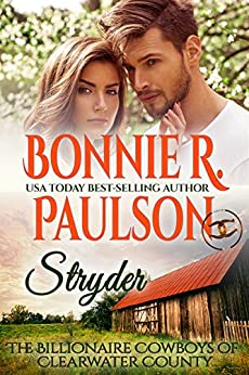 Stryder: The Second Chance Billionaire (The Billionaire Cowboys of Clearwater County Book 1) by [Paulson, Bonnie R.]