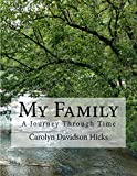#6: My Family, A Journey Through Time