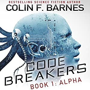 Code Breakers: Alpha Audiobook