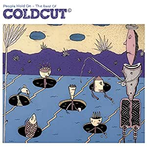 People Hold On - The Best Of Coldcut