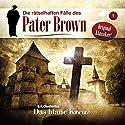 Das blaue Kreuz (Die rätselhaften Fälle des Pater Brown 1) Hörspiel von G. K. Chesterton Gesprochen von: Erich Räuker, Alexander Doering, Tobias Kluckert