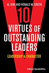10 Virtues of Outstanding Leaders: Leadership and Character Paperback
