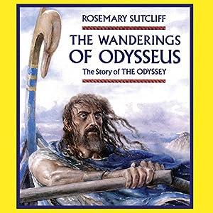 The Wanderings of Odysseus Audiobook