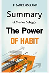 Summary: The Power Of Habit: Why We Do What We Do in Life and Business Kindle Edition