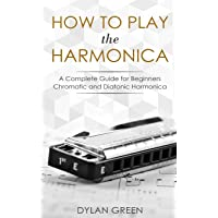 How to Play the Harmonica: A Complete Guide