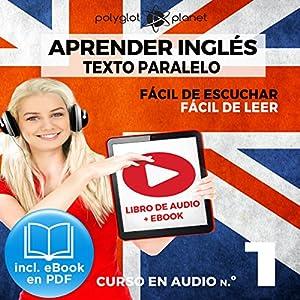 Aprender inglés | Fácil de leer | Fácil de escuchar | Texto paralelo CURSO EN AUDIO Audiobook