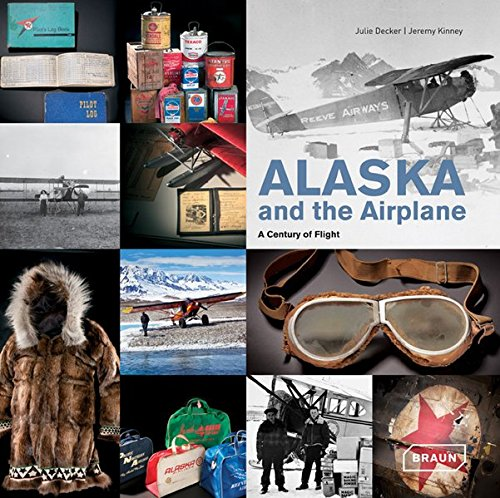 Download Alaska and the Airplane: A Century of Flight pdf