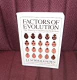 Factors of Evolution : The Theory of Stabilizing Selection, Schmalhausen, Ivan I., 0226738744