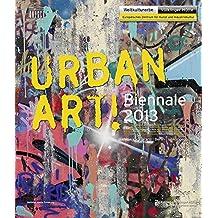 UrbanArt! Biennale 2013