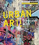 Urban Art! Biennale 2013