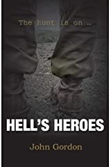 Hell's Heroes: The Hunt Is On Paperback