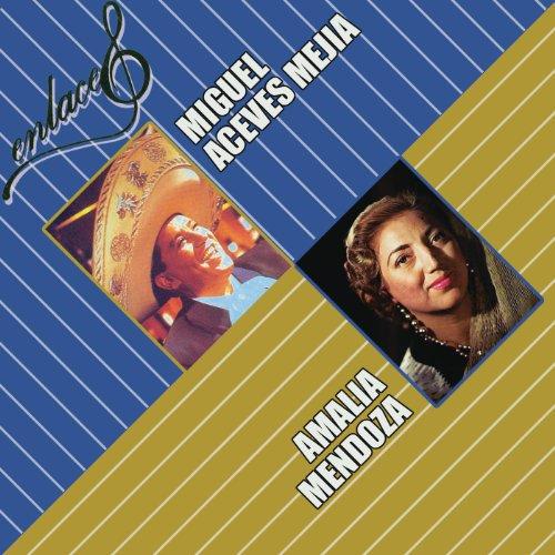 Resultado de imagen para Amalia Mendoza y Miguel Aceves Mejia Enlace