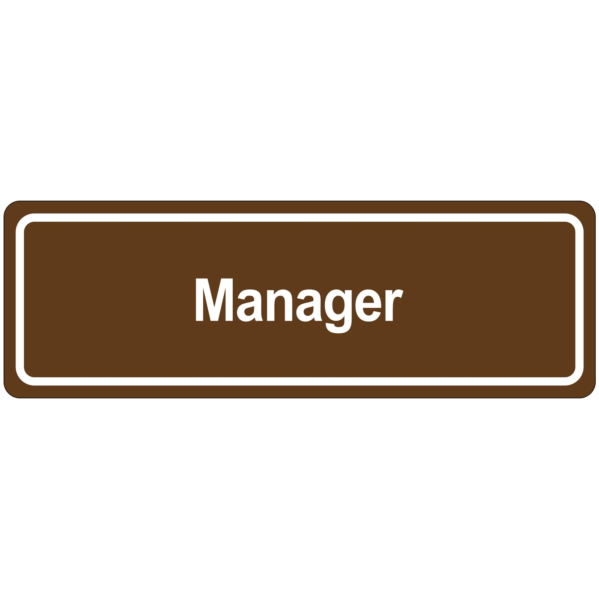 ''Manager'' Door Sign, 3'' x 9'', Brown, 1/Each
