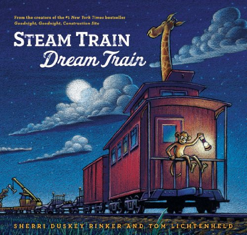 Steam Train, Dream Train by [Rinker, Sherri Duskey]