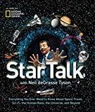 img - for StarTalk: Everything You Ever Need to Know About Space Travel, Sci-Fi, the Human Race, the Universe, and Beyond book / textbook / text book