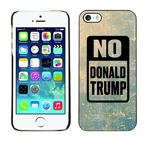 Print Motif Coque de protection Case Cover // Q04150512 Arrêtez Trump grunge // Apple iPhone 5 5S 5G