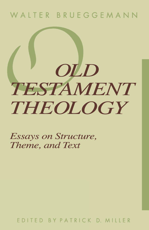 old testament theology walter brueggemann patrick d jr miller old testament theology walter brueggemann patrick d jr miller 9780800625375 com books