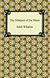 The Glimpses of the Moon, Edith Wharton, 1420941534