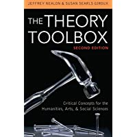 The Theory Toolbox: Critical Concepts for the Humanities, Arts, & Social Sciences (Culture and Politics Series)
