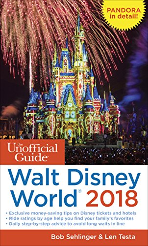 The Unofficial Guide to Walt Disney World 2018 (The Unofficial Guides) PDF