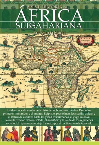 Breve historia del Africa subsahariana (Spanish Edition) [Eric Garcia Moral] (Tapa Blanda)