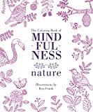 The Coloring Book of Mindfulness: Nature