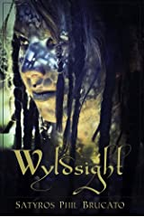 Wyldsight: Tales of Primal Fantasy Kindle Edition
